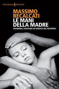 Le Mani Della Madre