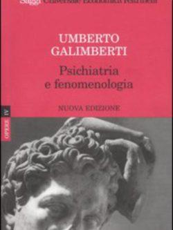 Psicologiahiatria E Fenomenologia. Opere Iv