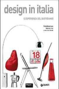 Design In Italia. La Poesia Del Quotidia