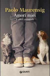 Amori Miei E Altri Animali