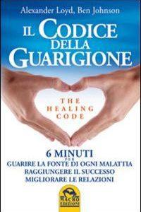 Il Codice Della Guarigione - The Healing