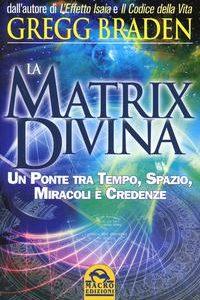 La Matrix Divina. Un Ponte Tra Tempo, Sp
