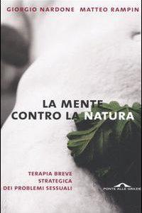 La Mente Contro La Natura. Terapia Breve