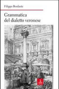 Grammatica Del Dialetto Veronese