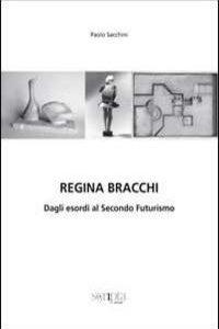 Regina Bracchi Futurismo