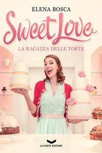 Sweet Love Ragazza Delle Torte