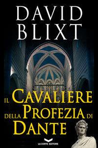 Il Cavaliere Della Profezia Di Dante
