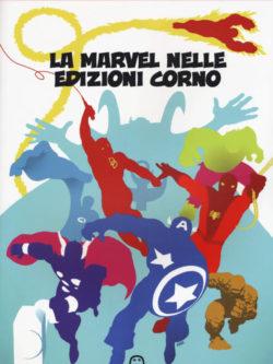 La Marvel Nelle Edizioni Corno