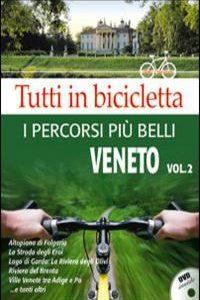Tutti In Bicicletta. Vol.2. I Percorsi P
