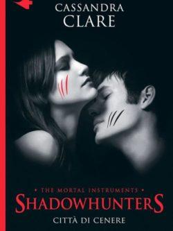 Shadowhunters Citta' Di Cenere