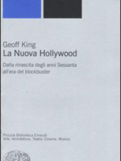 La Nuova Hollywood. Struttura, Estetica,