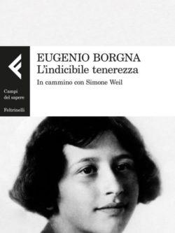 Indicibile Tenerezza Simone Weil