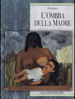 L'Ombra Della Madre