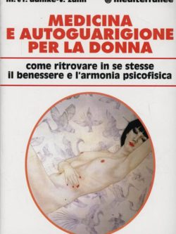 Medicina E Autoguarigione Per La Donna