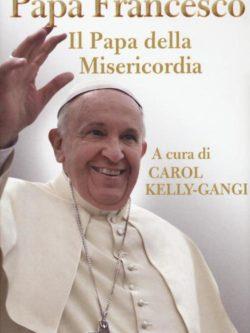 Papa Francesco Il Papa Della Misericordi