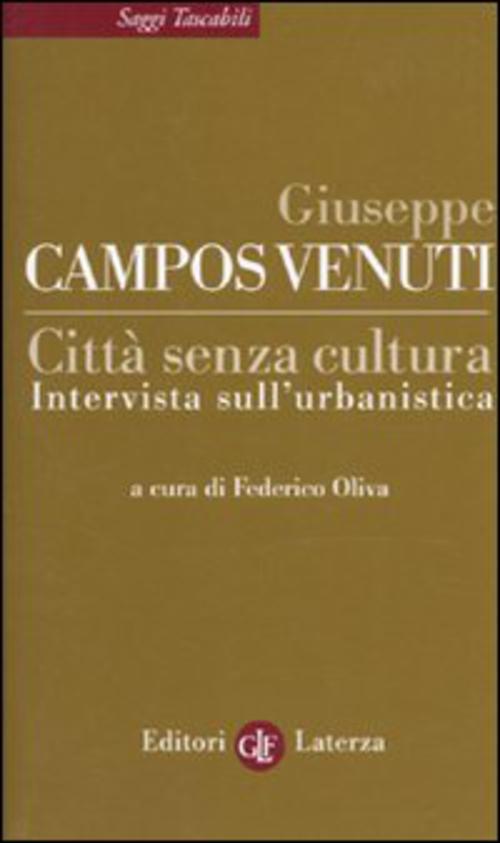 Citta' Senza Cultura. Intervista Sull'Urb