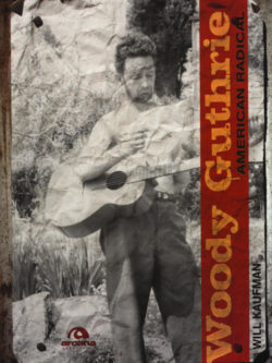 Woody Guthrie America Radical